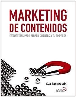Marketing de contenidos: estrategias para atraer clientes a tu empresa. ¡Analizamos la obra!